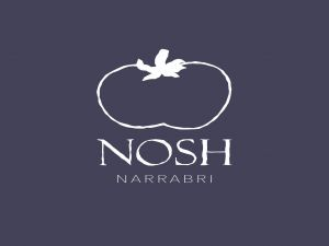 Nosh Narrabri - Accommodation Daintree